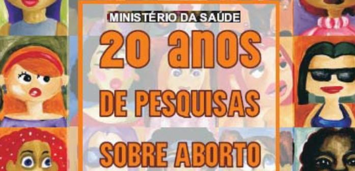 Ativismo pró-aborto: das Universidades ao Ministério da Saúde