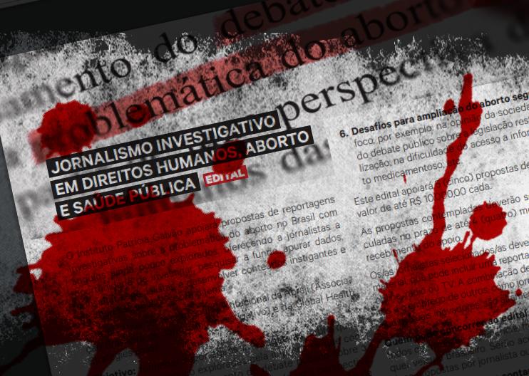 Patrícia Galvão publica edital para financiamento de reportagens pró-aborto no Brasil