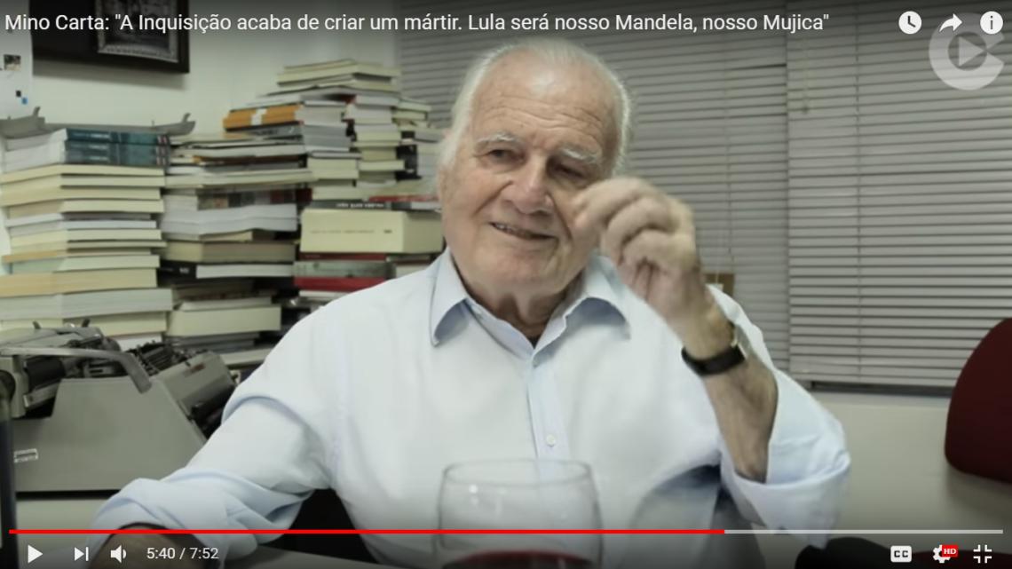 """""""A Inquisição acaba de criar um novo mártir"""", diz Mino Carta sobre Lula"""
